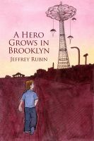 Cover for 'A Hero Grows in Brooklyn'