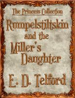 Cover for 'Rumpelstiltskin and the Miller's Daughter'