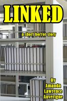 Cover for 'Linked: A Short Horror Story'