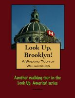 Cover for 'Look Up, Brooklyn! - A Walking Tour of Williamsburg'