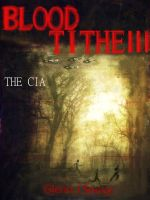 Cover for 'Blood Tithe III, The CIA'