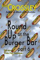 Cover for 'Round Up At the Burger Bar Part 6'