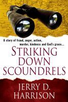 Cover for 'Striking Down Scoundrels'
