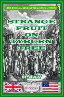 Cover for 'Strange Fruit On Tyburn Tree'