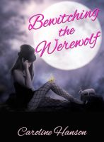 Cover for 'Bewitching the Werewolf'