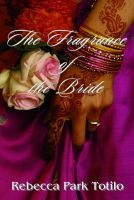 Cover for 'The Fragrance of the Bride'