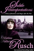 Cover for 'Subtle Interpretations: An Historical Romance'