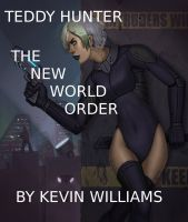 Cover for 'Teddy Hunter: The New World Order'