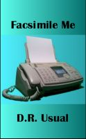 Cover for 'Facsimile Me'