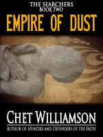 Cover for 'Empire of Dust - The Searchers -Book II'