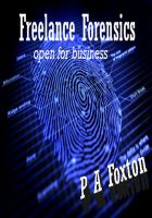Cover for 'Freelance Forensics: Open For Business'