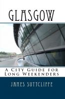 Cover for 'Glasgow - A city guide for long weekenders'