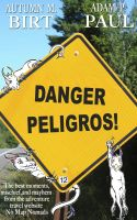 Cover for 'Danger Peligros!'