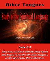 Cover for 'Study of the Spiritual Language - - Other Tongues'