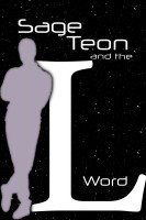 Sage Teon and the L Word
