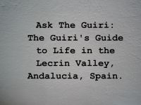 Cover for 'Ask The Guiri:   The Guiri's Guide to life in The Lecrin Valley, Andalucia, Spain, for the curious and the perplexed.'