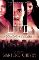 Cover for 'Life Interrupted'