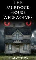 Cover for 'The Murdock House Werewolves (BBW Erotic Menage)'
