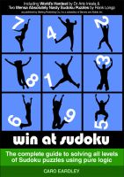 Cover for 'Win at Sudoku (The complete guide to solving all levels of Sudoku puzzles using pure logic)'