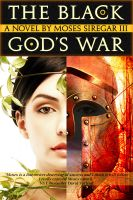 Cover for 'The Black God's War [A Stand-Alone Novel] (Prelude to the Splendor and Ruin Trilogy)'