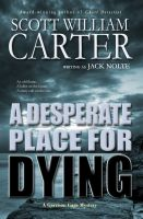 Cover for 'A Desperate Place for Dying'