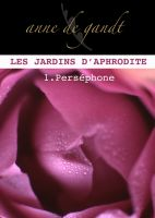 Cover for 'Les jardins d'Aphrodite #1-Perséphone'