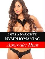 Cover for 'I was a Naughty Nymphomaniac'