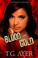 Blood & Gold (A Hand of Kali Novel - Book 2)