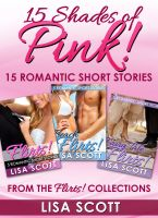 Cover for '15 Shades Of Pink: 15 Romantic Short Stories From The Flirts! Collections'