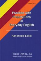 Cover for 'Practice with Prepositions in Everyday English, Advanced  Level'