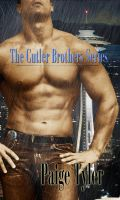 Paige  Tyler - The Cutler Brothers Series