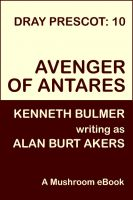 Cover for 'Avenger of Antares [Dray Prescot #10]'