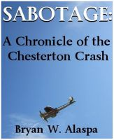 Cover for 'Sabotage: A Chronicle of the Chesterton Crash'