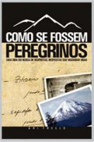 Cover for 'Como se fossem Peregrinos'