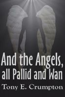 Cover for 'And the Angels, all Pallid and Wan'