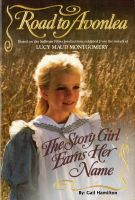 Cover for 'Road to Avonlea - Story Girl Earns Her Name'