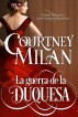 La guerra de la duquesa by Courtney Milan