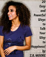 Cover for '20 Easy And Powerful Ways To Talk Your Way To Happiness!'