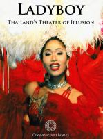 Cover for 'Ladyboy: Thailand's Theater of Illusion'