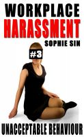 Cover for 'Unacceptable Behavior (Workplace Harassment #3)'