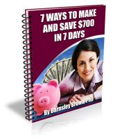 Cover for 'Seven Ways to Make or Save $700 in Seven Days'