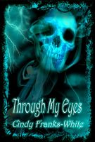 Cover for 'Through My Eyes'