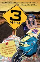 Cover for '3mph: The Adventures of One Woman's Walk Around the World'