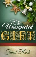 Cover for 'Unexpected Gift'