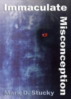 Cover for 'Immaculate Misconception'