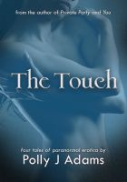 Cover for 'The Touch (a paranormal erotica novella)'