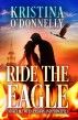 Ride the Eagle by Kristina O'Donnelly