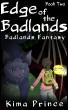 Edge of the Badlands by Kima Prince