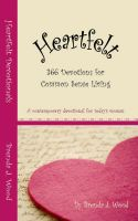 Cover for 'Heartfelt Devotionals, 366 devotions for common sense living'