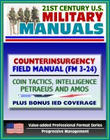 Cover for '21st Century U.S. Military Manuals: Counterinsurgency (COIN) Field Manual (FM 3-24) Tactics, Intelligence, Airpower by Petraeus - Plus Bonus IED Coverage (Value-added Professional Format Series)'